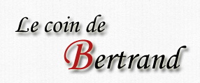 Le coin de bertrand